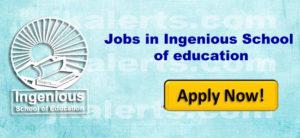 Jobs in Ingenious School of education