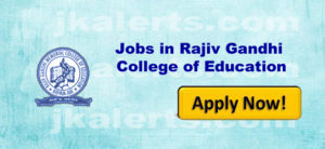 Rajiv Gandhi College of Education Jobs Recruitment