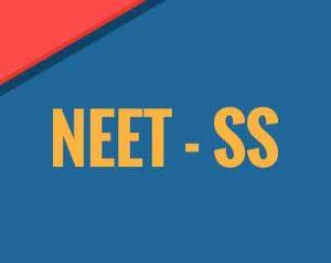National Eligibility-cum-Entrance Test, NEET-SS 2019, NEET admission, DM,MCh Courses.,