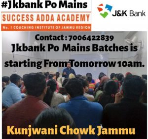 Sucess Adda Academy,Jammu, JKBANK PO Mains Exam, JKBANK Coaching, JKBANK Mains Exam