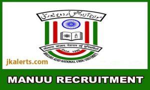 Maulana Azad National Urdu University MANUU Recruitment 2019.