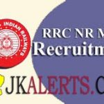 Northern Railway Multi Tasking Staff Recruitment 2019 Complete Details.