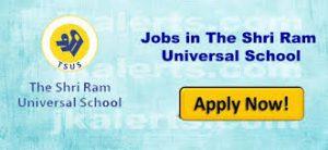 The Shri Ram Universal School Jammu Jobs Recruitment 2019.