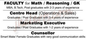 FACULTY for Math / Reasoning / GK, Centre Head (Operations & Sales), Marketing Executive,