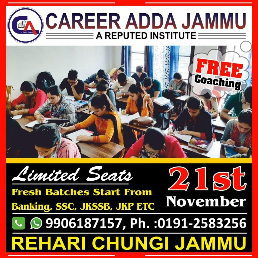 Career Adda Jammu, Free Coaching, Banking, SSC, JKSSB, JKP, NO.1 coaching institute of J&K, FREE coaching for all competitive exams.