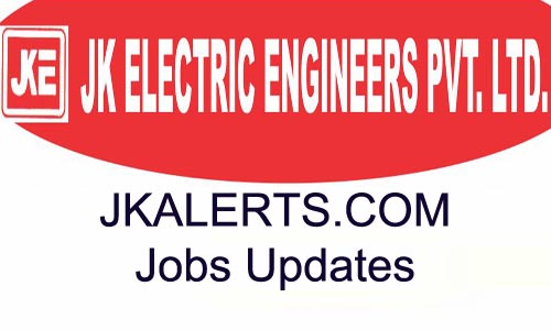 JK Electric Engineers Pvt. Ltd recruitment 2020.