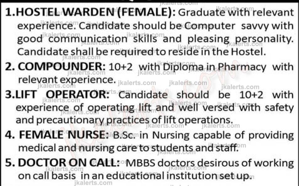 COMPOUNDER, HOSTEL WARDEN (FEMALE), LIFT OPERATOR, FEMALE NURSE, DOCTOR ON CALL