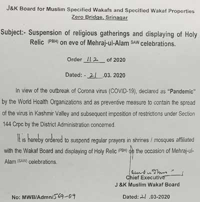 J&K Wakf Board suspended prayers in all Shrines and Mosques.