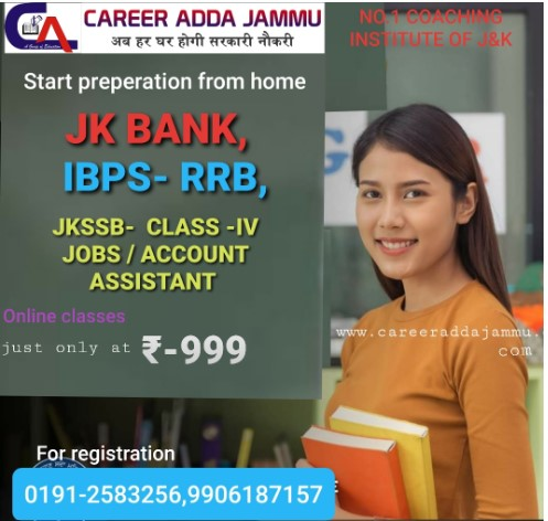 Career Adda Jammu ,Online Classes , JK Bank, IBPS, JKSSB.