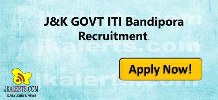 J&K GOVT ITI Bandipora Jobs Recruitment 2020.