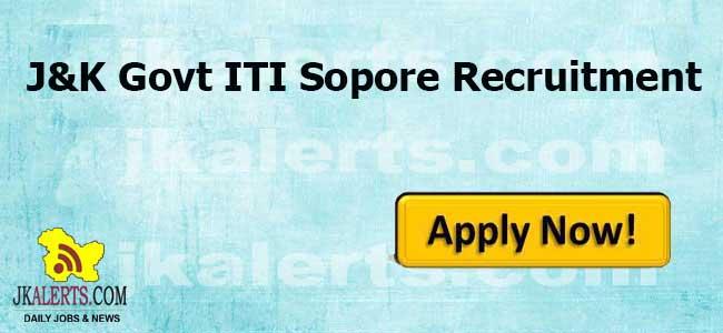 J&K Govt ITI Sopore, J&K Govt ITI Sopore Job, J&K Govt ITI Sopore Recruitment 2020, Govt Jobs Sopore , Sopore Jobs Jobs in Sopore