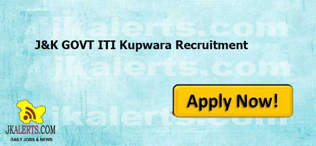 J&K GOVT ITI Kupwara Recruitment