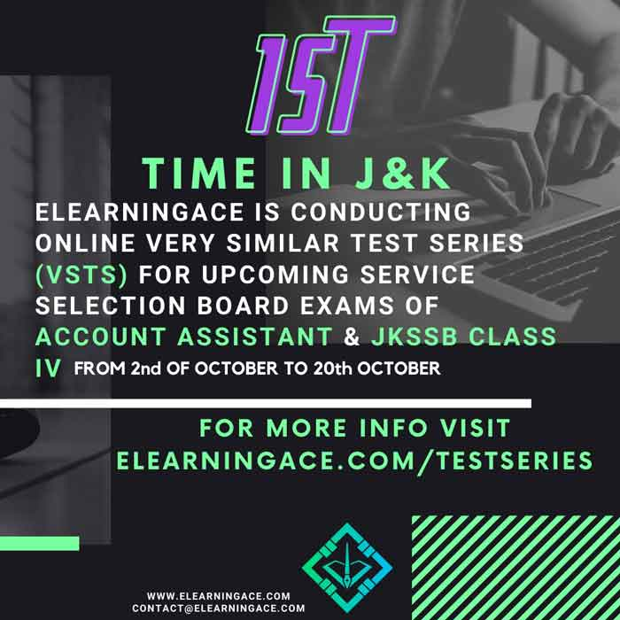 Elearningace Online Test Series ,upcoming JKSSB Exams.