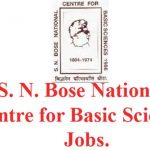 S. N. Bose National Centre for Basic Sciences Jobs.