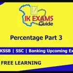 Percentage Part 3: FREE JKSSB, SSC, Banking Online Classes.