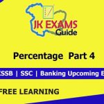 Percentage Part 3: FREE JKSSB, SSC, Banking Online Classes,Percentage Part 3 ,JKALERTS,JKUPDATES,JKEXAMSGUIDE,maths Coaching,Free Online classes,JKSSB,JKPSC,Banking,Free coaching for JKSSB Exams,JKSSB Free Online Classes,SI,SI Finance