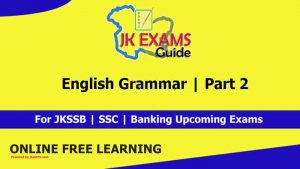 English Grammar | Part 2 | Free JKSSB online Classes.