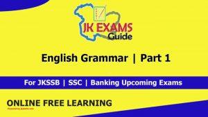 English Grammar | Part 1 | Free JKSSB online Classes.