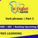 Verb phrases | Part 2 | Free JKSSB online Classes.