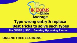 Average | Type wrong entry & replace | Best tricks to solve such types.