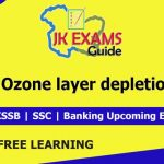Ozone layer depletion | FREE Online Classes for upcoming JKSSB Exams.