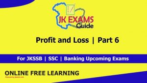 JKALERTS,JKUPDATES,JKEXAMSGUIDE,Free Online classes,JKSSB,JKPSC,Banking,Free coaching for JKSSB Exams,JKSSB Free Online Classes,JKSSB Maths Classes,Maths Class for JKSSB Classes,SSBJK Classes,Maths tutions,Free maths tutions,Profit,Loss,Profit and loss