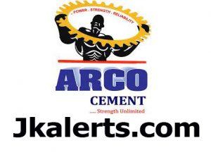 ARCO Cement Jobs Recruitment 2021.