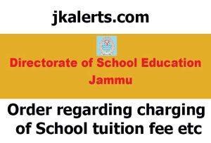 DSE Jammu Order regarding charging of School tuition fee etc