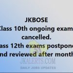 JKBOSE Class 10th, 11th and 12th exams update.