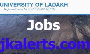 University of Ladakh Jobs recruitment 2021.
