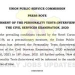 UPSC deferred Personality Tests (Interviews) till 18 June.