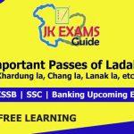 Important Passes of Ladakh, Important Tunnels Of J&K, Important passes of J&K
