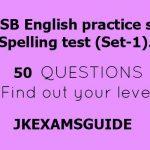 JKSSB English practice set: Spelling test (Set-1).