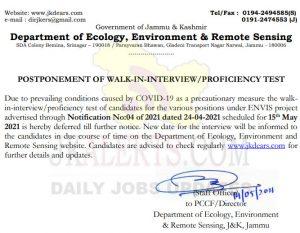JKDEARS JKENVIS Postponed walk in interview.