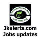 Cantonment Board Jammu Jobs Recruitment 2021.