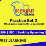 Practice Set 2 for JKSSB Junior Assistant (10 questions).   Free Classes. JKSSB Free online Classes for upcoming Govt Exams.