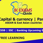 Capital & currency | Part 1 | ASEAN & East Asian countries.