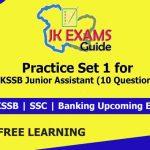 Practice Set 1 for JKSSB Junior Assistant (10 Questions).