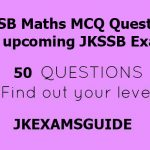 JKSSB MCQ Questions from Maths with Answers