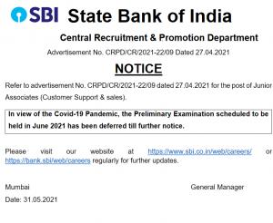 SBI Junior Associate exams postponed.