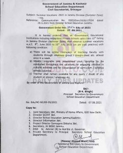 Summer Vacations in Govt and Private Schools of Jammu Division Summer zone up toclass 12th class w.e.f; 8th June 2021 to 25th July 2021.