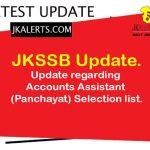 Update regarding Accounts Assistant (Panchayat) Selection list.