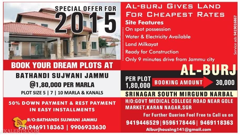SPECIAL OFFER FOR BOOK YOUR DREAM PLOTS AT BATHANDI SUJWANI JAMMU