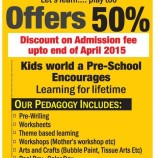 KIDS WORLD ADMISSION OPEN 2015 Offers 50% off