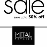 End of season sale in Mittal Retail save Upto 50%