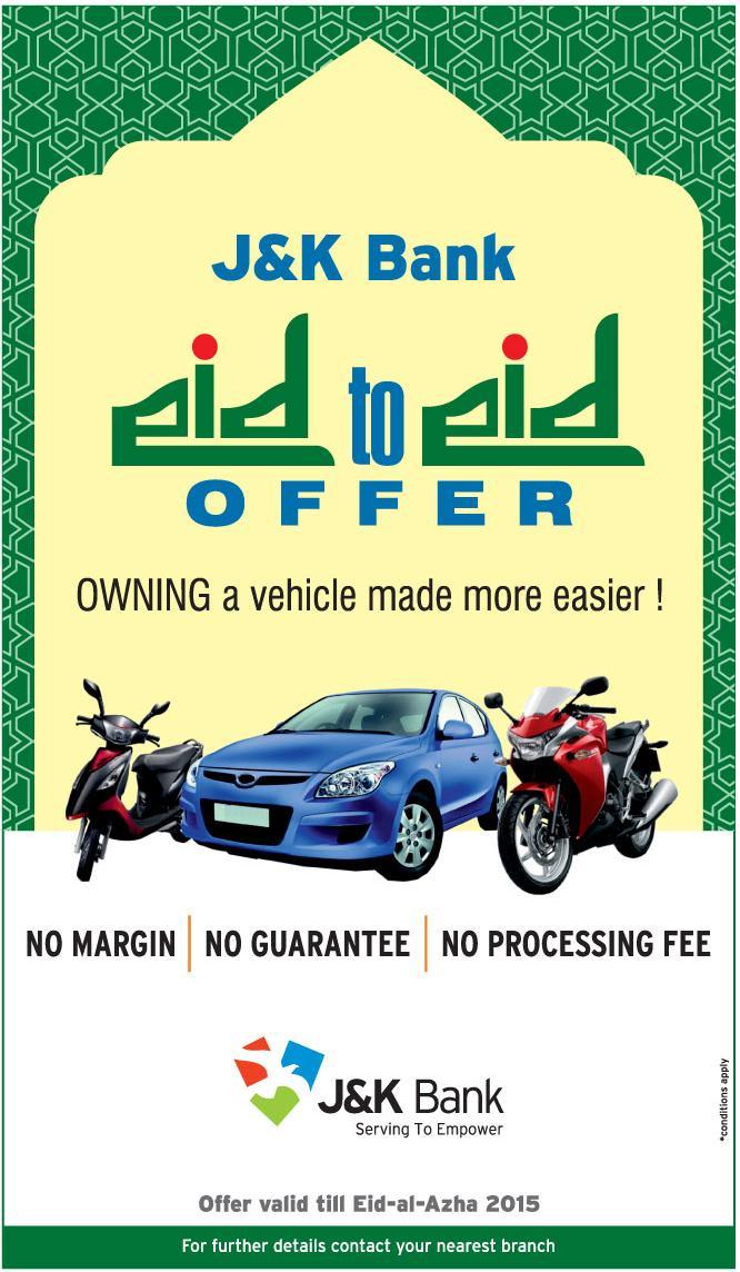 J&K Eid to Eid Offer, Owing a vehicle made easier, Made load easy, Easy loan on vehicle , Best bank of j&K, JKbank latest offer, best time for loan