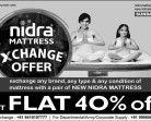 NIDRA MATTRESS EXCHANGE OFFER, Flat 40% Off