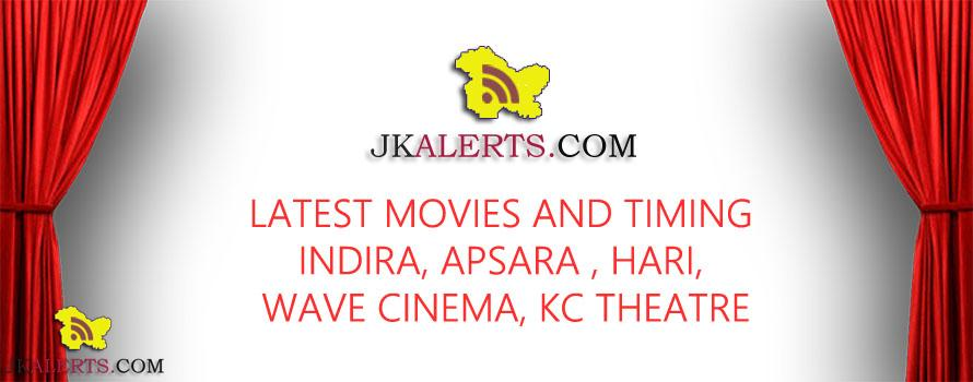 Movies Timing in Indira , Apsara, KC Theatre, Wave Cinema Jammu
