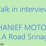 Walk in Interview in Hanief Motors