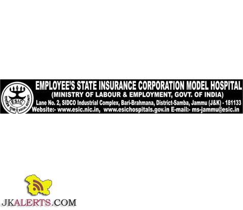 Jobs in ESIC Model Hospital, Bari-Brahmana, Jammu